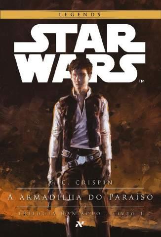 Baixar Livro Star Wars - A Armadilha do Paraíso - A. C. Crispin em ePub PDF Mobi ou Ler Online