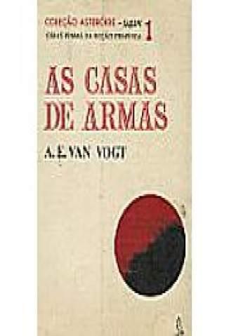 Baixar As Casas de Armas - Coleção Asteróide Vol. 1 - A. E. Van Vogt ePub PDF Mobi ou Ler Online