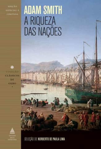 Baixar Livro A Riqueza das Nações - Adam Smith em ePub PDF Mobi ou Ler Online