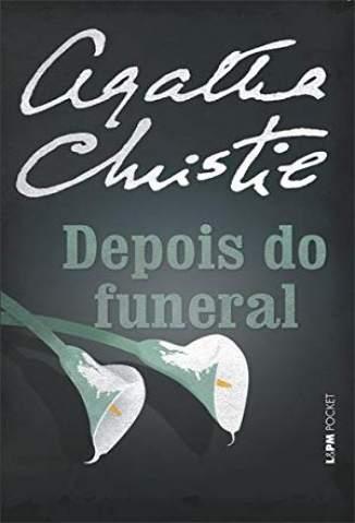 Baixar Livro Depois do Funeral - Agatha Christie em ePub PDF Mobi ou Ler Online