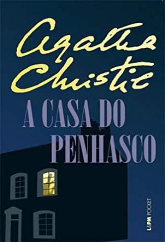 Baixar Livro A Casa do Penhasco - Agatha Christie em ePub PDF Mobi ou Ler Online