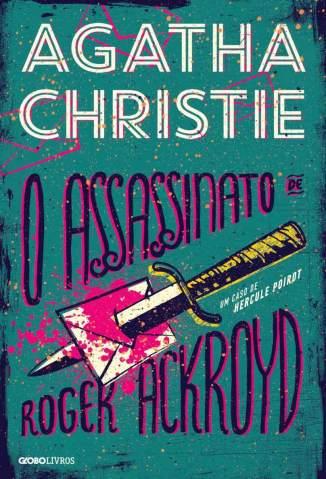 Baixar Livro O Assassinato de Roger Ackroyd - Agatha Christie em ePub PDF Mobi ou Ler Online