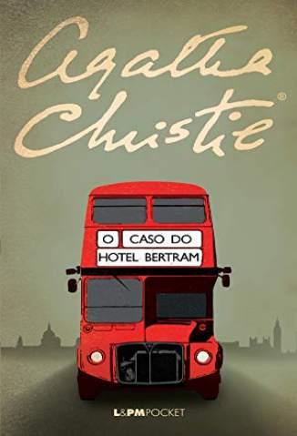 Baixar Livro O Caso do Hotel Bertram - Agatha Christie - Agatha Christie em ePub PDF Mobi ou Ler Online