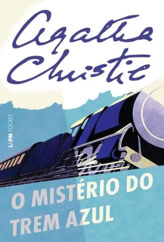 Baixar Livro O Mistério do Trem Azul - Agatha Christie em ePub PDF Mobi ou Ler Online