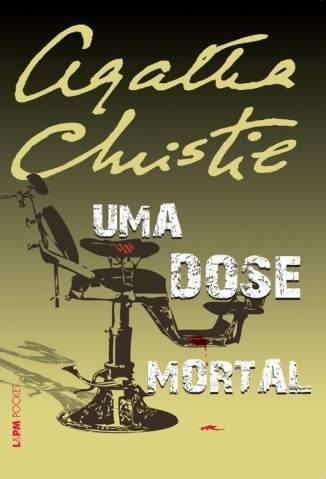 Baixar Livro Uma Dose Mortal - Agatha Christie em ePub PDF Mobi ou Ler Online