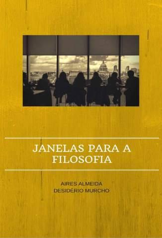 Baixar Livro Janelas para a Filosofia - Aires Almeida em ePub PDF Mobi ou Ler Online