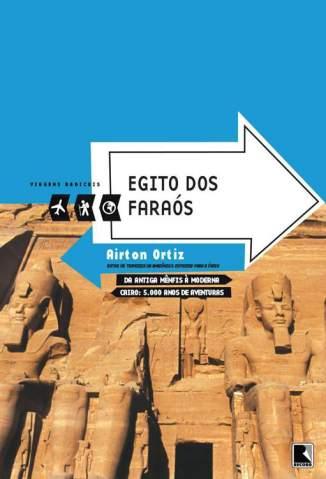 Baixar Livro Egito dos Faraós - Airton Ortiz em ePub PDF Mobi ou Ler Online