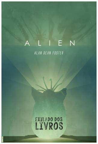 Baixar Alien, o Oitavo Passageiro - Alan Dean Foster ePub PDF Mobi ou Ler Online