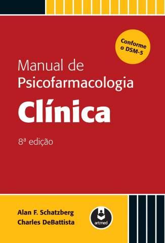 Baixar Livro Manual de Psicofarmacologia Clínica - Alan F. Schatzberg em ePub PDF Mobi ou Ler Online
