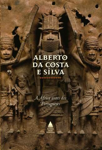 Baixar Livro Box - A Enxada e a Lança - Alberto da Costa e Silva em ePub PDF Mobi ou Ler Online