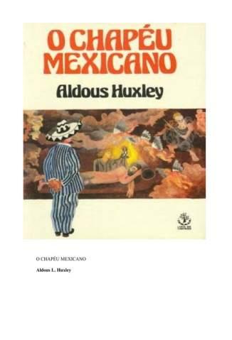 Baixar Livro Chapéu Mexicano - Aldous Huxley em ePub PDF Mobi ou Ler Online