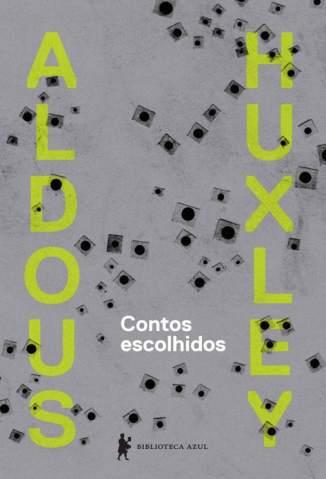 Baixar Livro Contos Escolhidos - Aldous Huxley em ePub PDF Mobi ou Ler Online