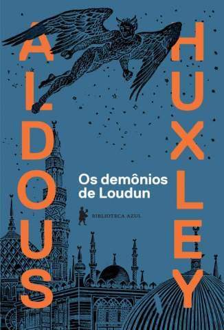 Baixar Livro Os Demônios de Loudun - Aldous Huxley em ePub PDF Mobi ou Ler Online