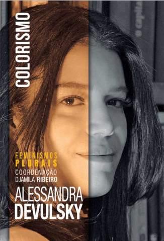 Baixar Livro Colorismo (Feminismos Plurais) - Alessandra Devulsjy em ePub PDF Mobi ou Ler Online