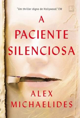 Baixar Livro A Paciente Silenciosa - Alex Michaelides em ePub PDF Mobi ou Ler Online