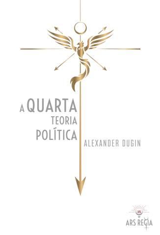 Baixar Livro A Quarta Teoria Política - Alexander Dugin em ePub PDF Mobi ou Ler Online