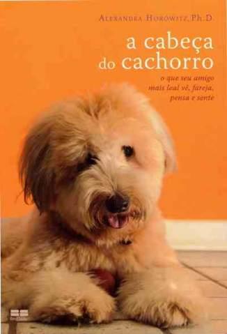 Baixar A Cabeça do Cachorro - Alexandra Horowitz ePub PDF Mobi ou Ler Online