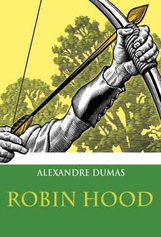 Baixar Livro Robin Hood - Alexandre Dumas em ePub PDF Mobi ou Ler Online