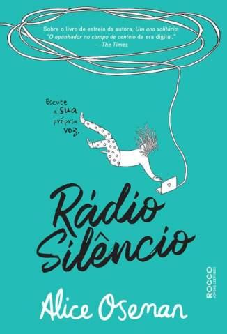 Baixar Livro Rádio Silêncio - Alice Oseman em ePub PDF Mobi ou Ler Online