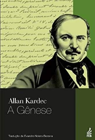 Baixar Livro A Gênese - Allan Kardec em ePub PDF Mobi ou Ler Online