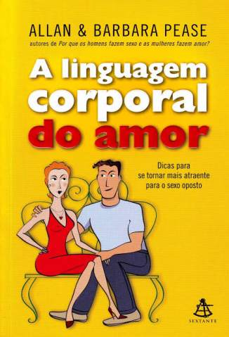 Baixar Livro A Linguagem Corporal do Amor - Allan Pease em ePub PDF Mobi ou Ler Online