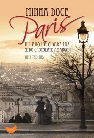 Baixar Minha Doce Paris - Amy Thomas ePub PDF Mobi ou Ler Online