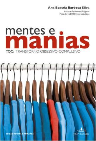 Baixar Livro Mentes e Manias - Ana Beatriz Barbosa Silva em ePub PDF Mobi ou Ler Online