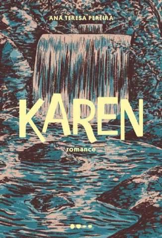 Baixar Livro Karen - Ana Teresa Pereira em ePub PDF Mobi ou Ler Online