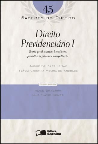 Baixar Direito Previdenciário I - Saberes do Direito Vol. 45 - Andre Leitao  ePub PDF Mobi ou Ler Online