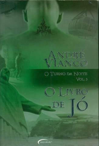 Baixar Livro O Livro de Jó - O Turno da Noite Vol. 3 - André Vianco em ePub PDF Mobi ou Ler Online