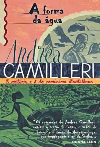 Baixar A Forma da Água - Andrea Camilleri ePub PDF Mobi ou Ler Online