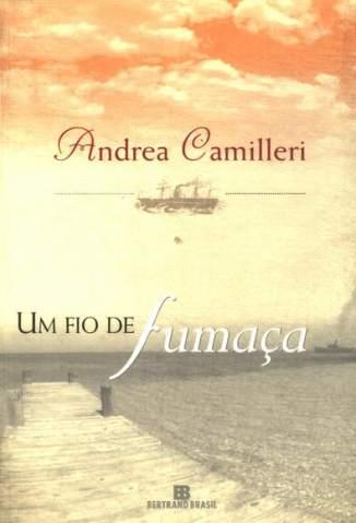 Baixar Um Fio de Fumaça - Andrea Camilleri ePub PDF Mobi ou Ler Online