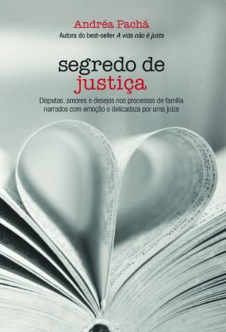 Baixar Segredo de Justiça - Andréa Pachá  ePub PDF Mobi ou Ler Online