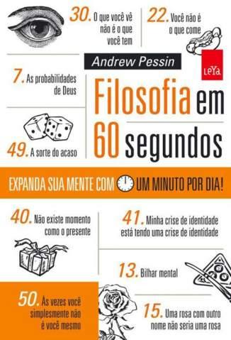 Baixar Livro Filosofia Em 60 Segundos - Andrew Pessin em ePub PDF Mobi ou Ler Online