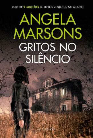 Baixar Livro Gritos No Silêncio - Angela Marsons em ePub PDF Mobi ou Ler Online