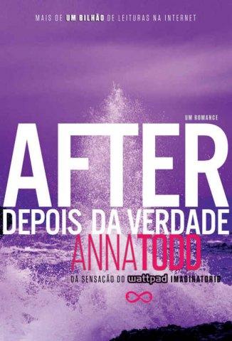 Baixar Depois da Verdade - After Vol. 2 - Anna Todd em ePub Mobi PDF ou Ler Online