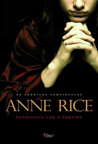 Baixar Livro Entrevista Com o Vampiro - Anne Rice em ePub PDF Mobi ou Ler Online