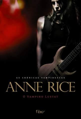 Baixar Livro O Vampiro Lestat - As Crônicas Vampirescas Vol. 2 - Anne Rice em ePub PDF Mobi ou Ler Online