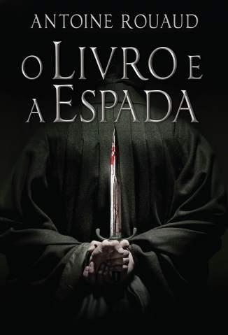 Baixar O Livro e a Espada - Antoine Rouaud ePub PDF Mobi ou Ler Online