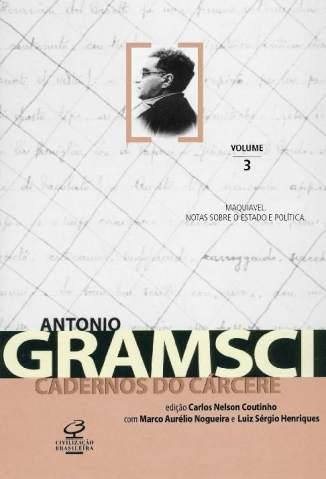 Baixar Livro Maquiavel - Cadernos do Cárcere Vol. 3 - Antonio Gramsci em ePub PDF Mobi ou Ler Online