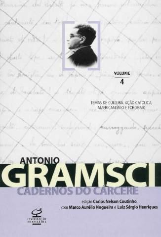 Baixar Livro Temas de Cultura. Ação Católica. - Cadernos do Cárcere Vol. 4 - Antonio Gramsci em ePub PDF Mobi ou Ler Online