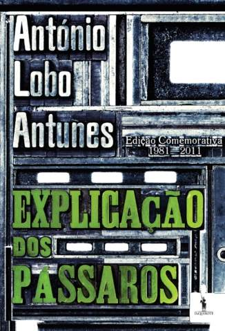 Baixar Explicação dos Pássaros - António Lobo Antunes ePub PDF Mobi ou Ler Online