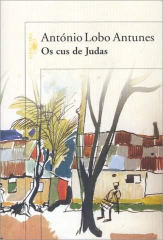 Baixar Os Cus de Judas - António Lobo Antunes ePub PDF Mobi ou Ler Online