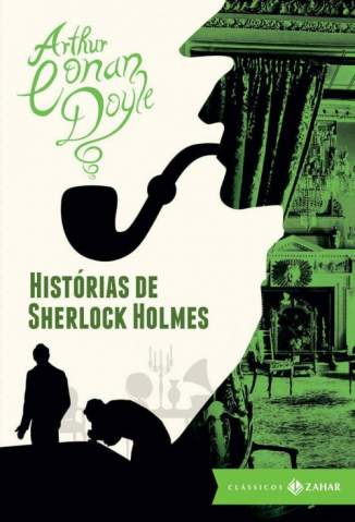 Baixar Livro Histórias de Sherlock Holmes: Edição Bolso de Luxo - Arthur Conan Doyle em ePub PDF Mobi ou Ler Online