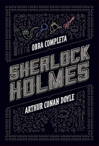 Baixar Livro Sherlock Holmes: Obra Completa - Arthur Conan Doyle em ePub PDF Mobi ou Ler Online