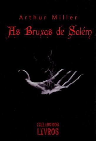 Baixar Livro As Bruxas de Salém - Arthur Miller em ePub PDF Mobi ou Ler Online