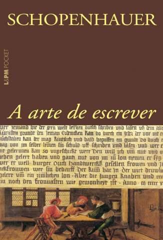 Baixar A Arte de Escrever - Arthur Schopenhauer ePub PDF Mobi ou Ler Online