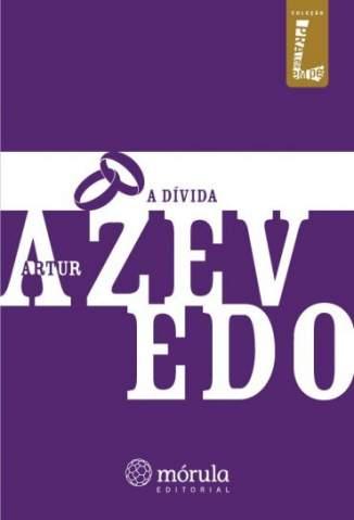 Baixar A Dívida - Artur Azevedo ePub PDF Mobi ou Ler Online