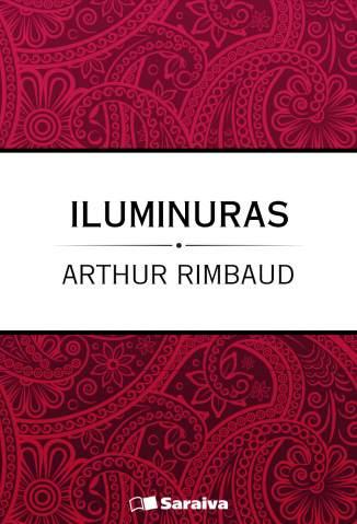 Baixar Iluminuras - Artur Rimbaud ePub PDF Mobi ou Ler Online