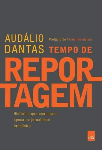 Baixar Tempo de Reportagem - Audálio Dantas ePub PDF Mobi ou Ler Online